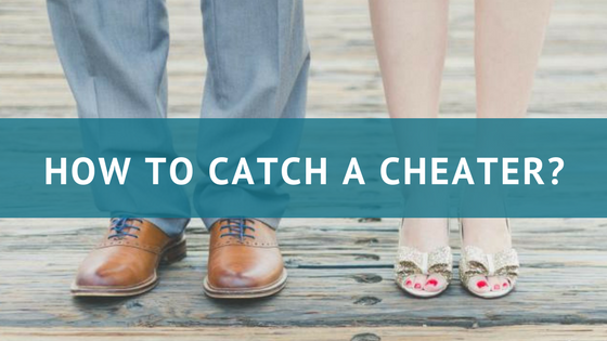 How to catch a cheater | Phonespyapps.com