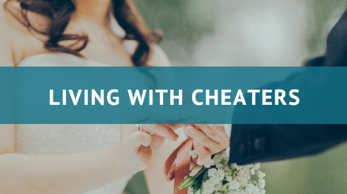 living with cheater
