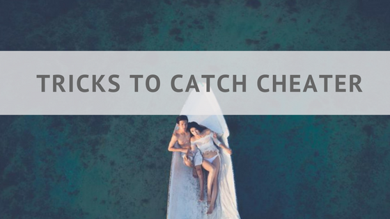 cell phone tricks to catch a cheating partner