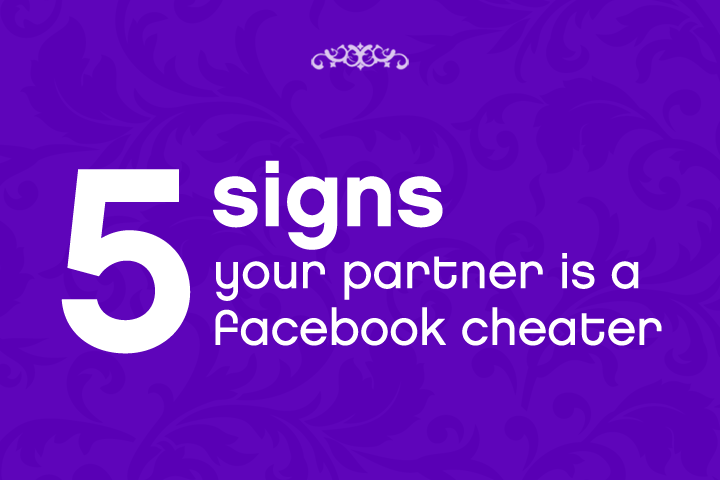 Catch a cheater on Facebook