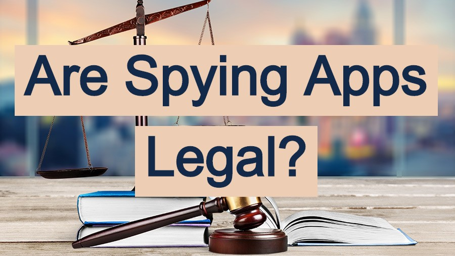How to use spy apps in legal way